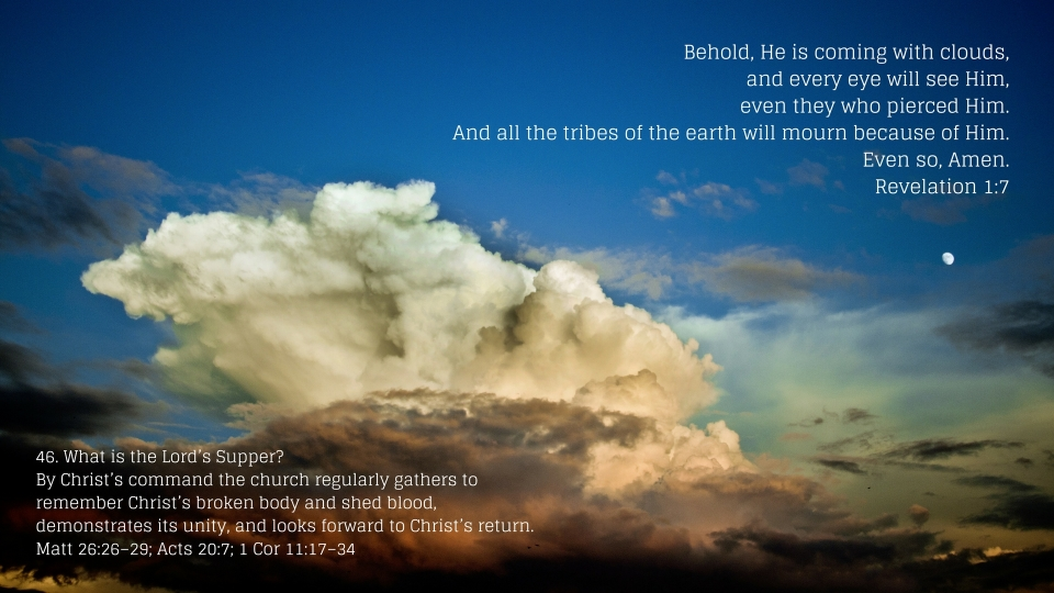 Behold, He is coming with clouds,and every eye will see Him,even they who pierced Him. And all the tribes of the earth will mourn because of Him. Even so, Amen.Revelation 1-7